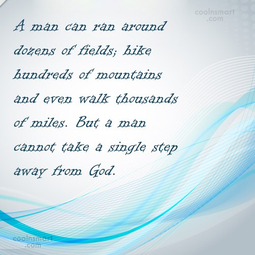 Quote: A man can ran around dozens of...