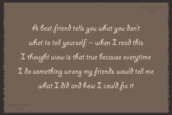 Best Friend Quote: >A best friend tells you what you&#8230;&#8221; title=&#8221;Best Friend Quote: >A best friend tells you what you&#8230; &#8221; width=&#8221;600&#8243; height=&#8221;400&#8243; /</p> <div class=