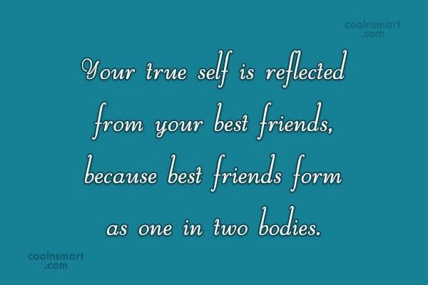 Quote: Your true self is reflected from your...