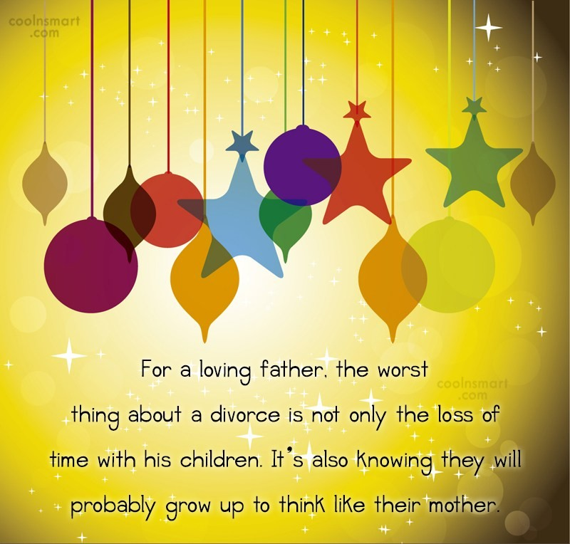Quote: For a loving father, the worst thing...