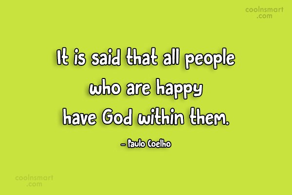 Quote: It is said that all people who...