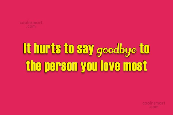 Goodbye Quotes And Sayings Images Pictures Coolnsmart
