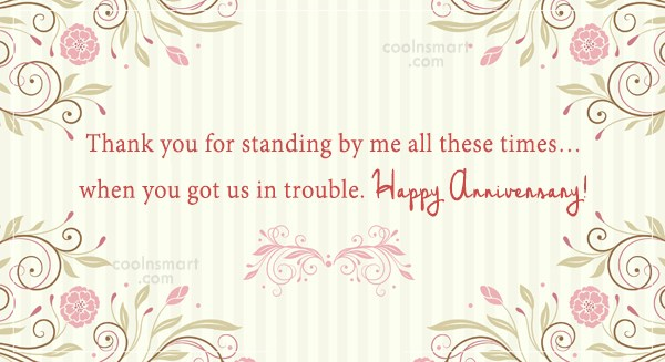 Anniversary Quote: Thank you for standing by me all...