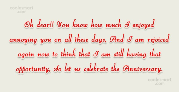 Anniversary Quote: Oh dear!! You know how much I...