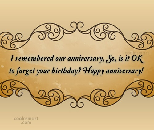 Anniversary Quote: I remembered our anniversary, So, is it...