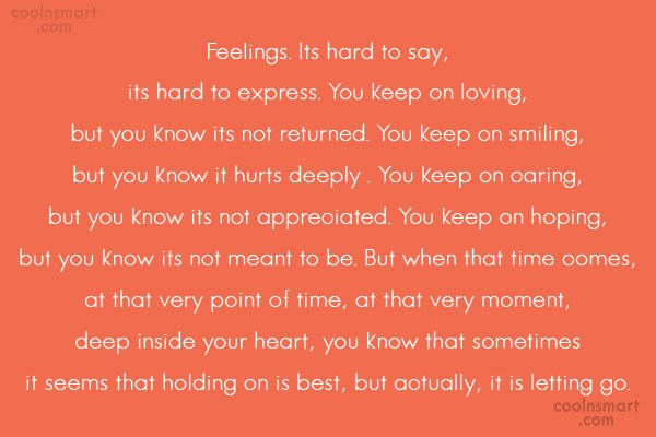 Goodbye Quote: Feelings. Its hard to say, its hard...