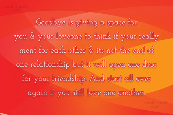 Goodbye Quote: Goodbye is giving a space for you...