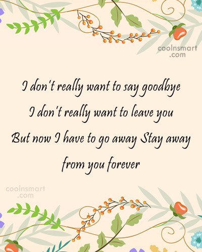 Goodbye quotes and sayings images pictures page 2 coolnsmart goodbye quote i dont really want to say goodbye m4hsunfo