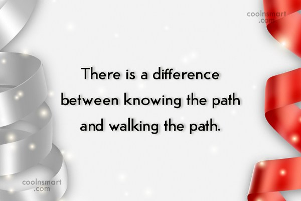 Quote: There is a difference between knowing the...
