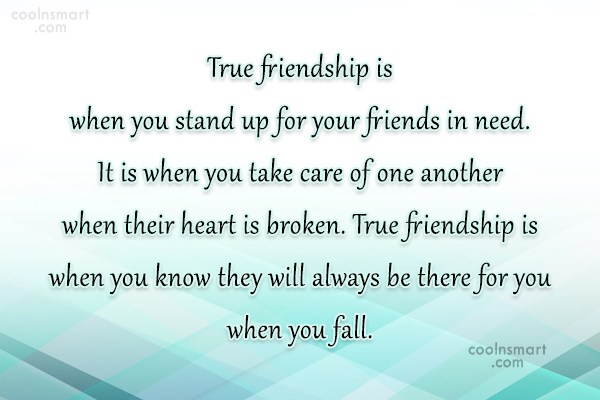 Quote: True friendship is when you stand up...