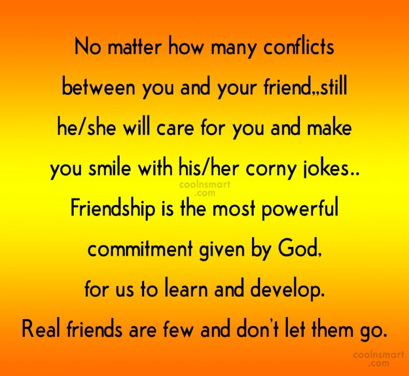 Quote: No matter how many conflicts between you...