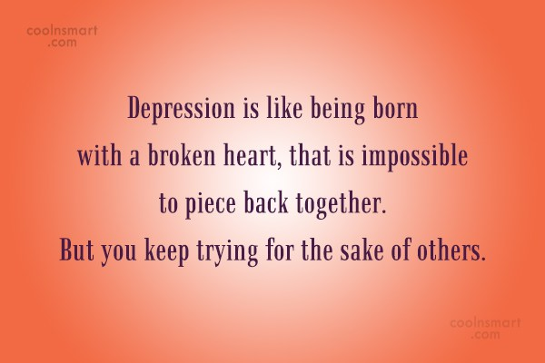 Depression Quotes, Sayings about being depressed - Images ...