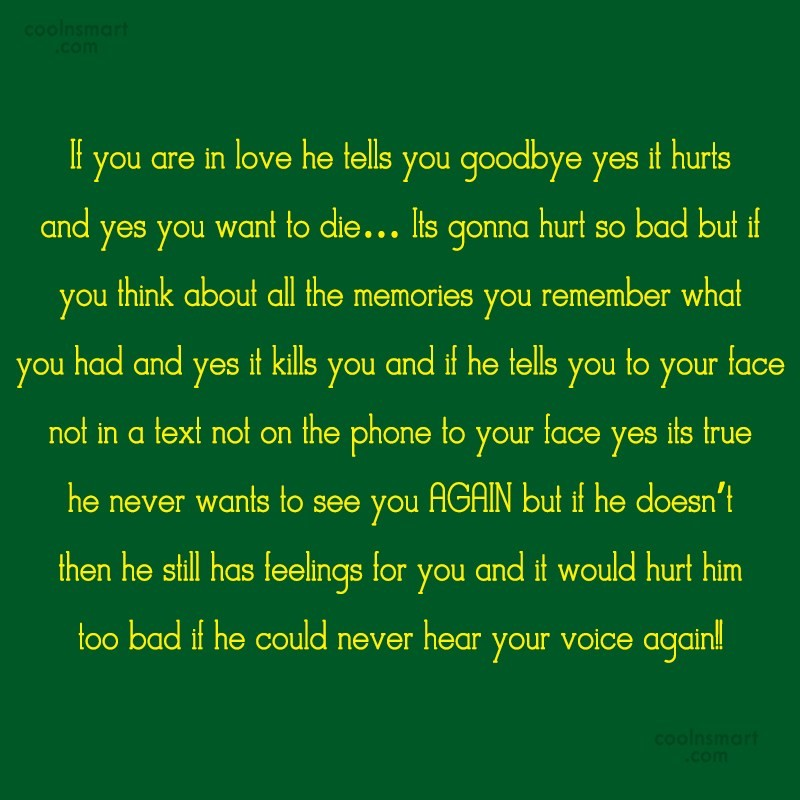 Goodbye Quote: If you are in love he tells...