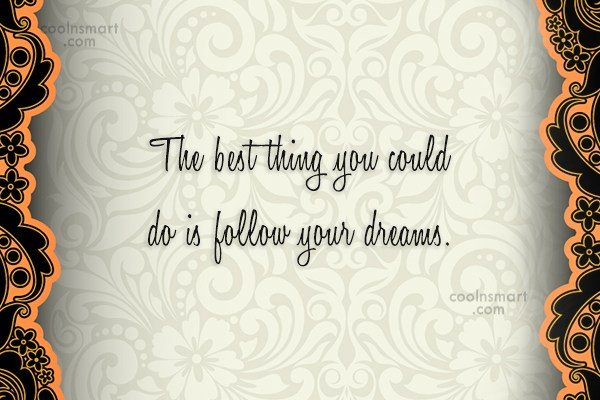 Quote: The best thing you could do is...