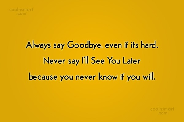 Goodbye Quotes And Sayings Images Pictures Page 4 Coolnsmart