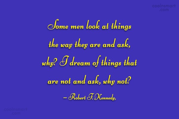 Quote: Some men look at things the way...