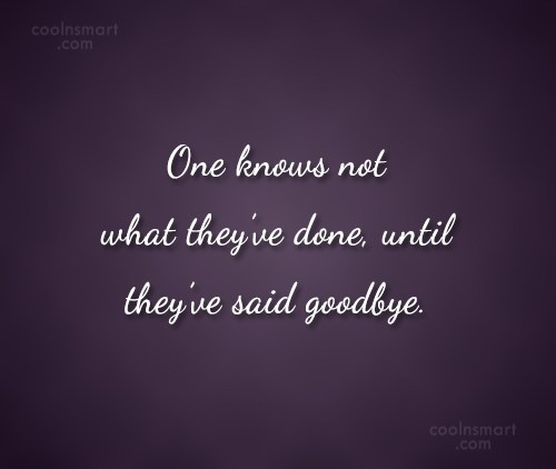 Quote: One knows not what they've done, until...