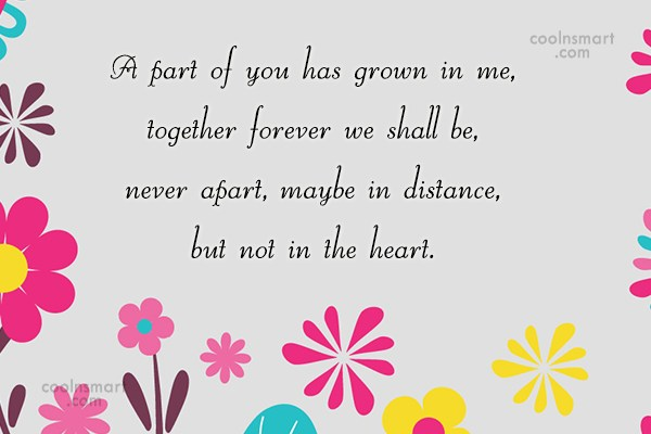 Goodbye Quote: A part of you has grown in...