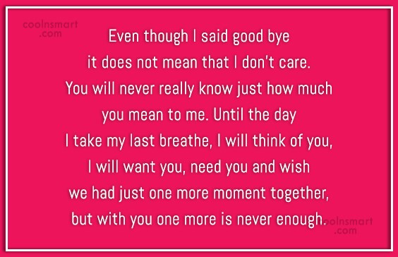 Goodbye Quote: Even though I said good bye it...