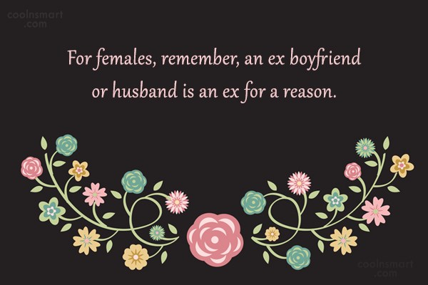 Quotes About Your Ex Boyfriend Description My Ex Boyfriend