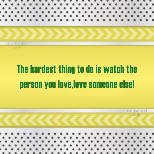 Quote: The hardest thing to do is watch...