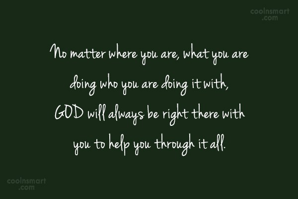 Quote: No matter where you are, what you...