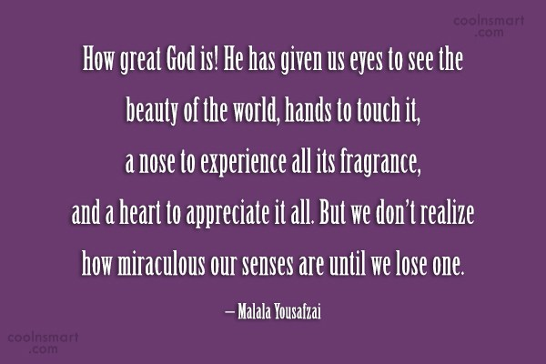 Quote: How great God is! He has given...