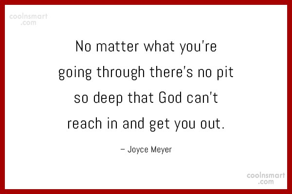 Quote: No matter what you're going through there's...