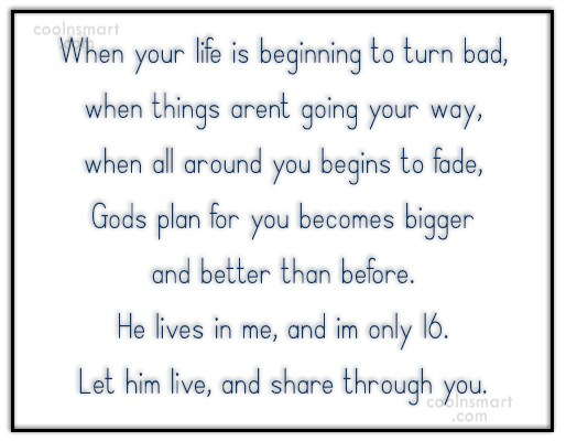 God Quote: When your life is beginning to turn...
