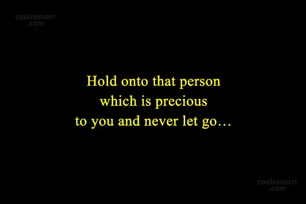 Holding On Quotes Sayings About Not Giving Up Images Pictures