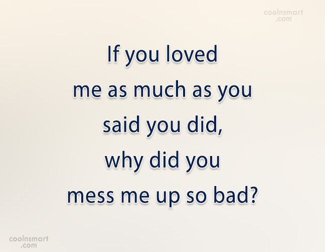Break Up Quotes, Sayings about break ups - Images, Pictures ...