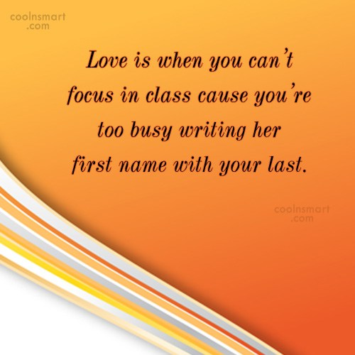 Quote: Love is when you can't focus in...