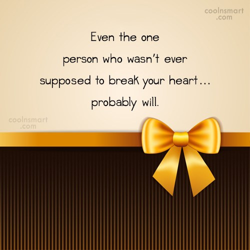 Quote: Even the one person who wasn't ever...