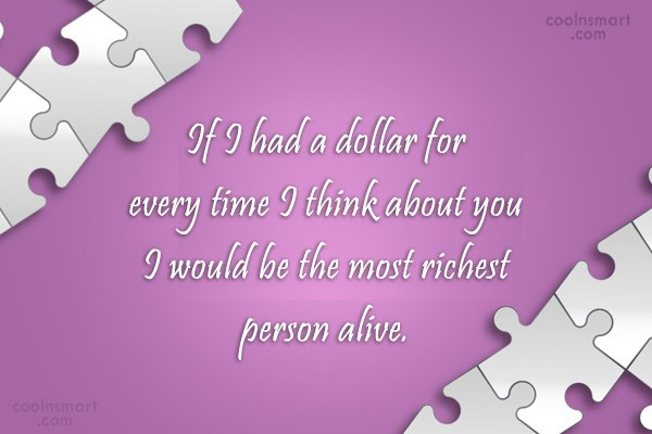 Missing You Quote: If I had a dollar for every...