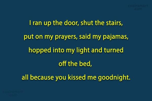 Quote: I ran up the door, shut the...