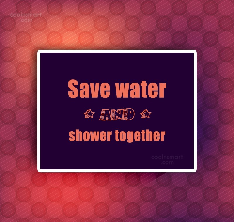 Images Quote: Save water and shower together