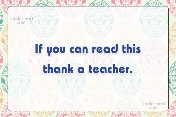 teacher quotes sayings about teachers images pictures coolnsmart