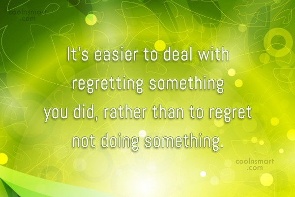 how to stop regretting something