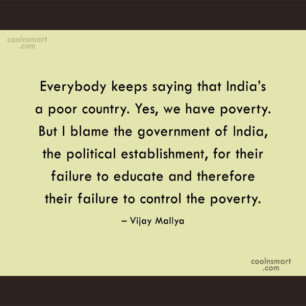 India Quote: Everybody keeps saying that India's a poor...