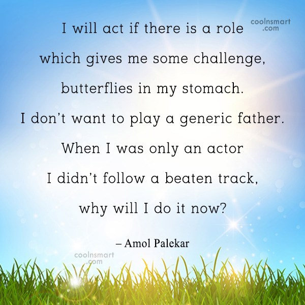 Miscellaneous Quote: I will act if there is a...