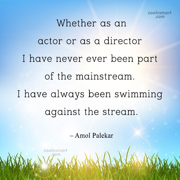 Quote: Whether as an actor or as a...
