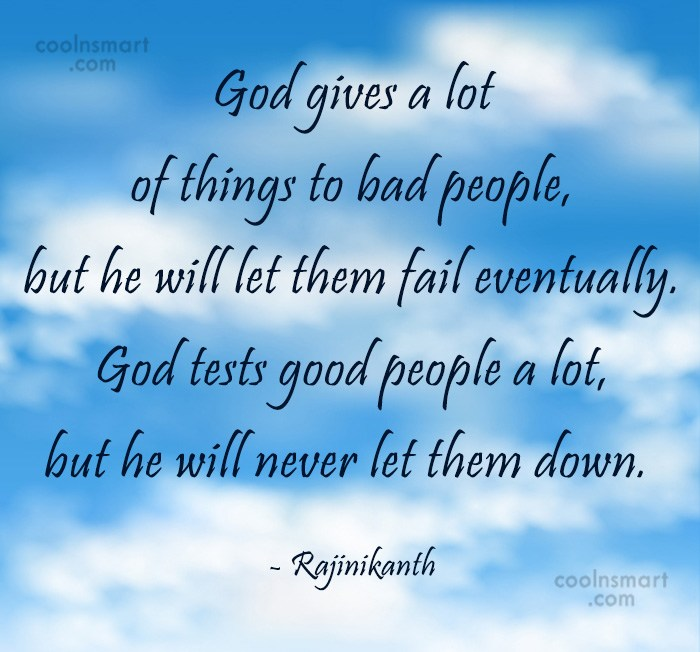Quote: God gives a lot of things to...