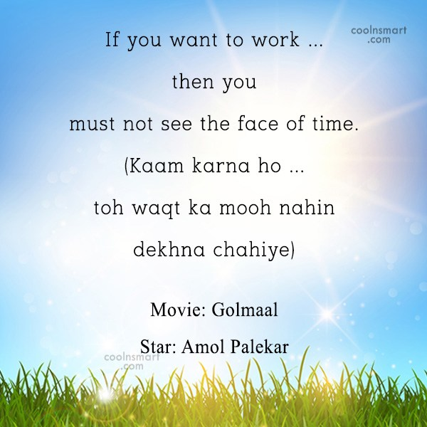 Quote: If you want to work … then...