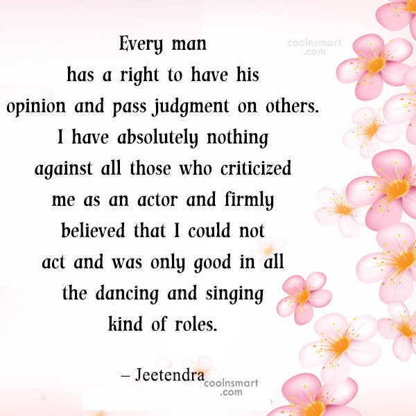 Quote: Every man has a right to have...