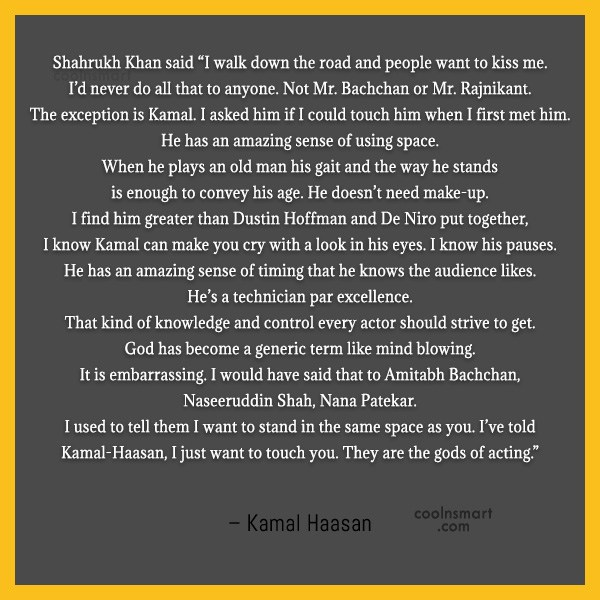 "Miscellaneous Quote: Shahrukh Khan said ""I walk down the..."