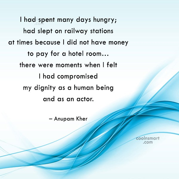 Miscellaneous Quote: I had spent many days hungry; had...