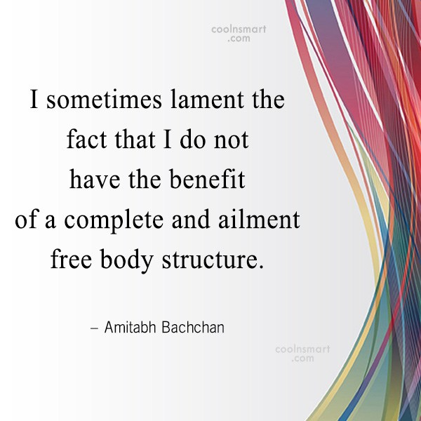 Quote: I sometimes lament the fact that I...