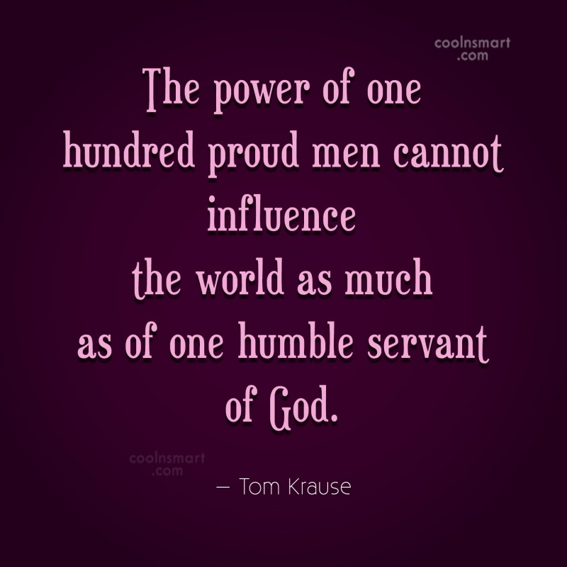Quote: The power of one hundred proud men...