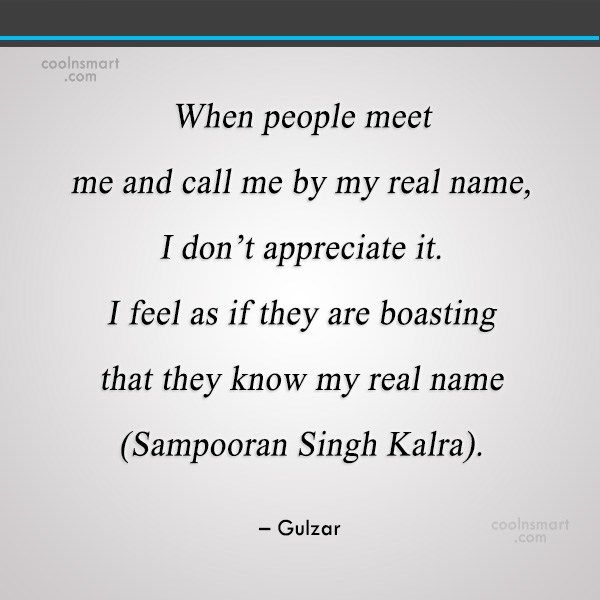 Miscellaneous Quote: When people meet me and call me...
