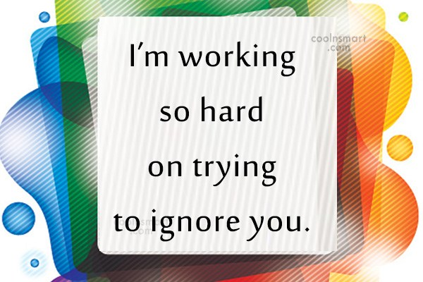 Quote: I'm working so hard on trying to...